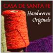 Casa De Santa Fe Handwoven Original