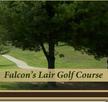 Falcon's Lair Golf Course