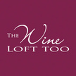 The Wine Loft Too