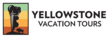 Yellowstone Vacation Tours