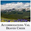 Accommodations Vail Beaver Creek