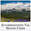 Accommodations Vail Beaver Creek