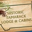 Historic Tamarack Lodge and Cabins