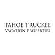 Tahoe Truckee Vacation Properties...